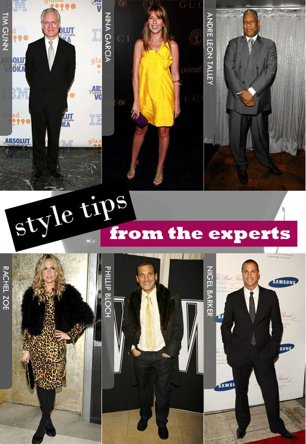 Exclusive Tips From the Fashion Experts » a new mode :  rachel zoe tim gunn andre leon tally nigel barker