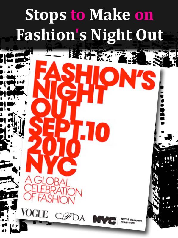 Stops to Make on Fashion's Night Out post image