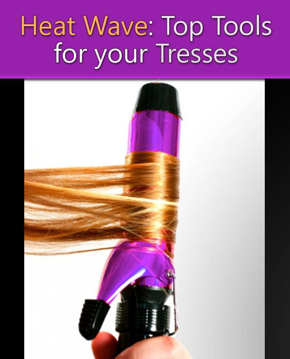 Heat Wave: Top Tools for Your Tresses post image