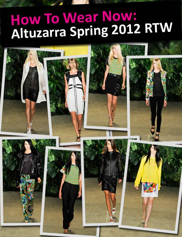 How to Wear Now: Altuzarra Spring 2012 RTW post image