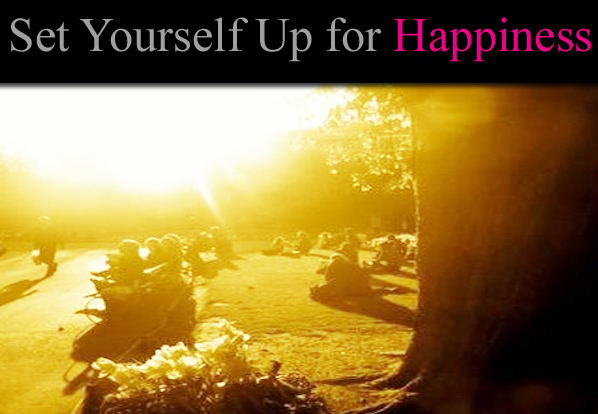 Set Yourself Up to Be Happy post image