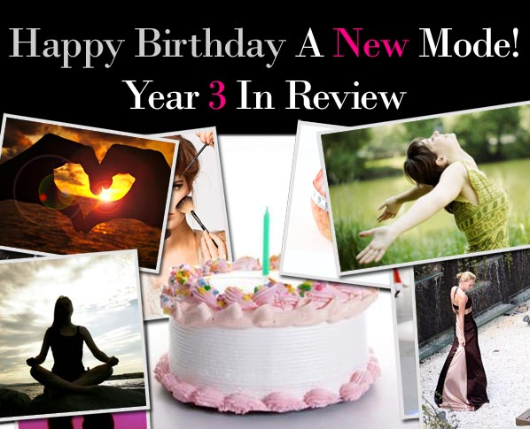 Happy Birthday A New Mode! Top Lessons on Life and Love post image