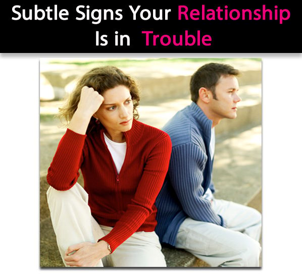signs of a troubled relationship