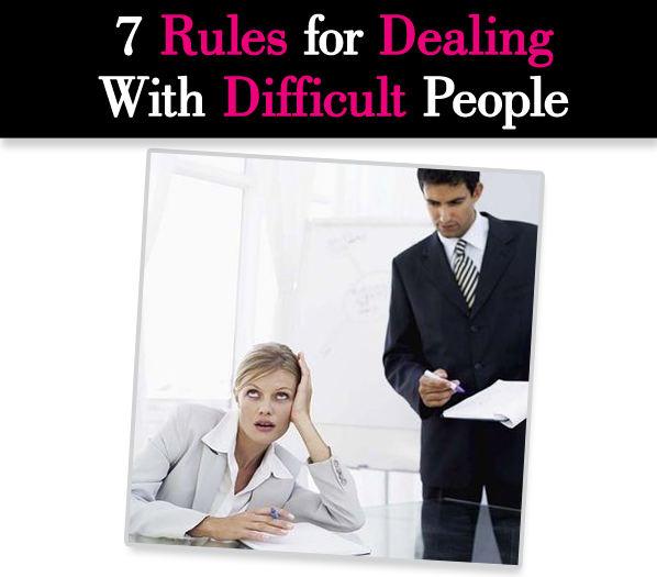 7 Rules for Dealing With Difficult People post image