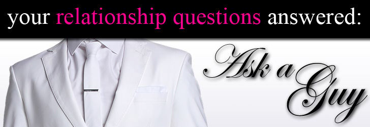 Ask a Guy: Is There Any Chance this Guy Will Finally Commit? post image