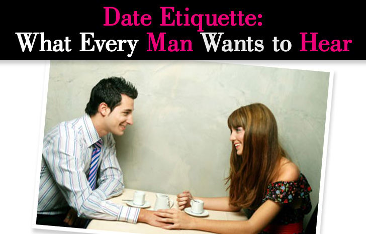 What every girl wants whle dating