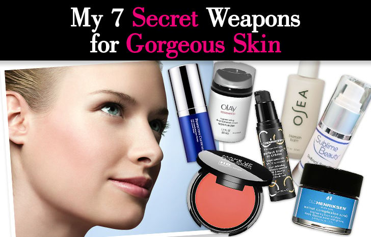 My 7 Secret Weapons for Gorgeous Skin post image