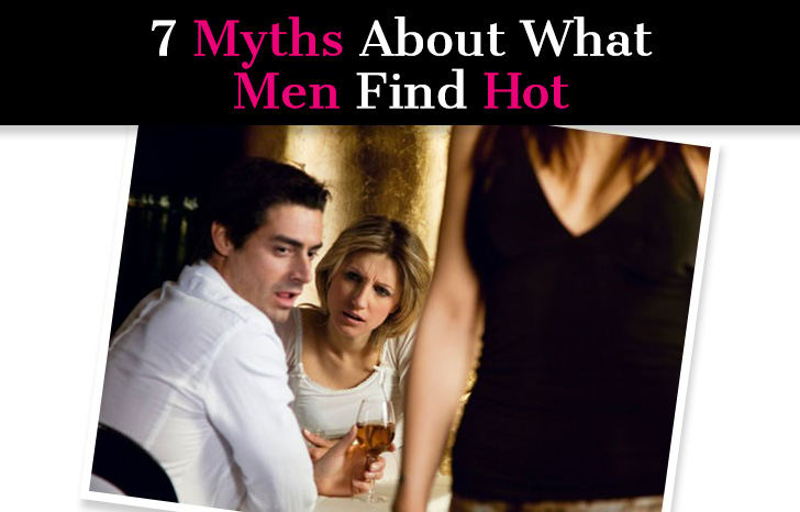 7 Myths About What Men Find Hot post image