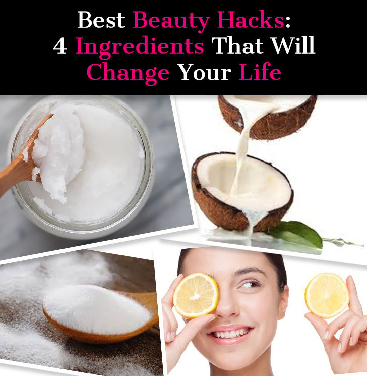 Best Beauty Hacks: 4 Ingredients That Will Change Your Life post image