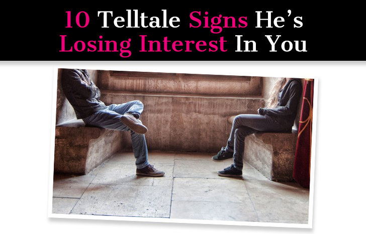 Signs He Is Losing Interest Dating