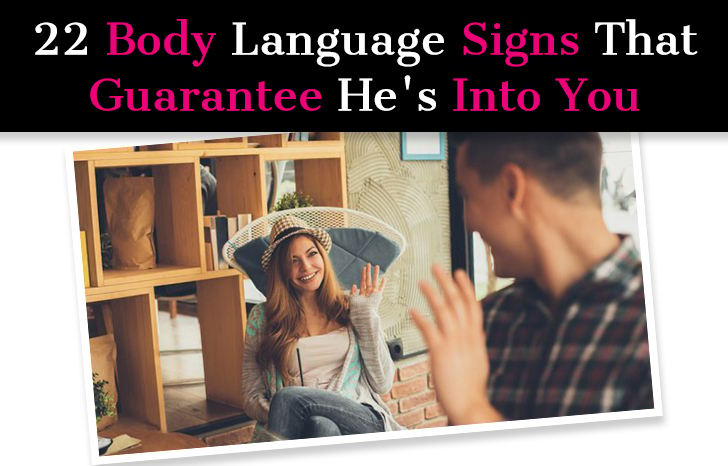 22 Body Language Signs That Guarantee He's Into You post image