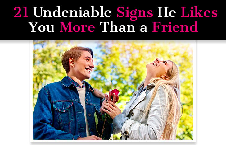 21 Undeniable Signs He Likes You More Than a Friend post image