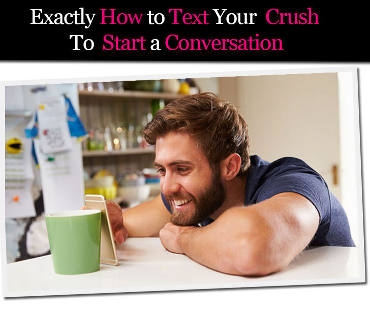 Exactly How to Text Your Crush to Start a Conversation post image